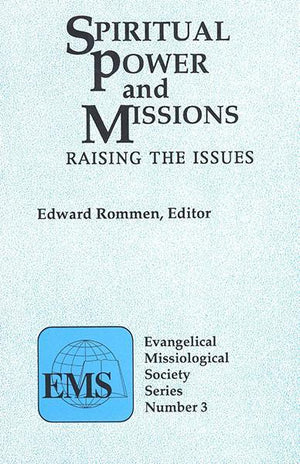 "Cover of the book ""Spiritual Power and Missions (EMS 3): Raising the Issues"" at MissionBooks.org"