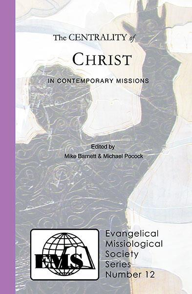"Cover of the book ""The Centrality of Christ in Contemporary Missions (EMS 12): "" at MissionBooks.org"