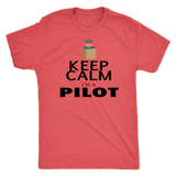 Keep Calm I'm A Pilot - T Shirt