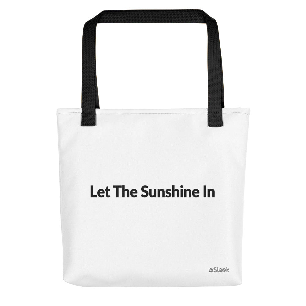Tote Bag Let The Sunshine In