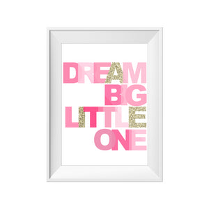 Print - Dream Big (Gold)