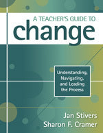 A Teacher's Guide to Change