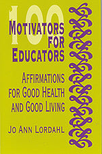 100 Motivators for Educators