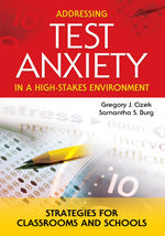 Addressing Test Anxiety in a High-Stakes Environment