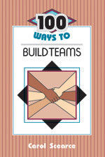 100 Ways to Build Teams