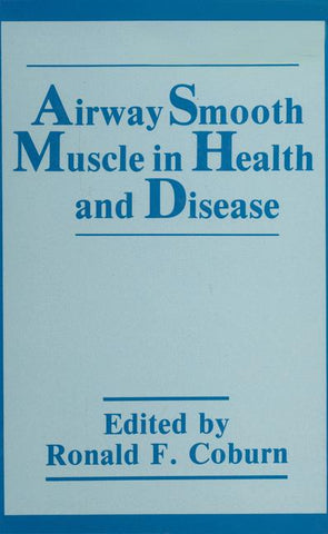 Airway Smooth Muscle in Health and Disease