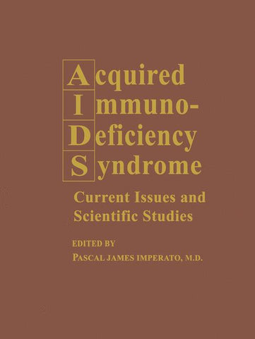 Acquired Immunodeficiency Syndrome