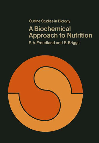 A Biochemical Approach to Nutrition