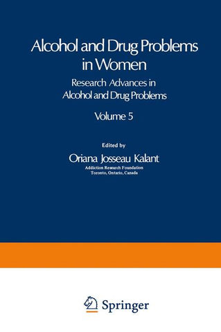 Alcohol and Drug Problems in Women