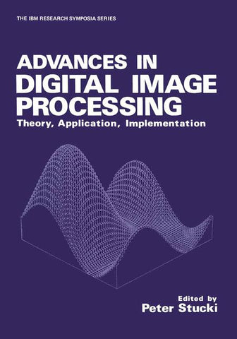Advances in Digital Image Processing
