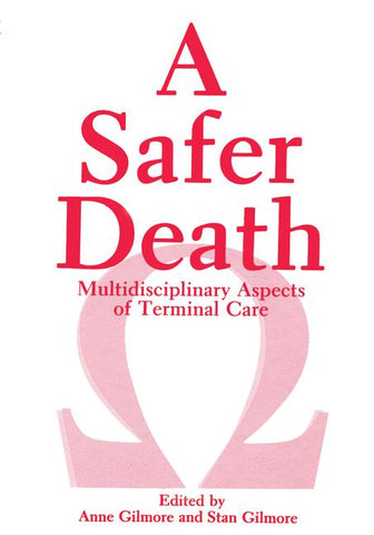 A Safer Death