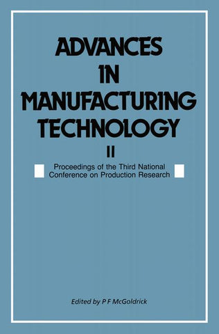 Advances in Manufacturing Technology II