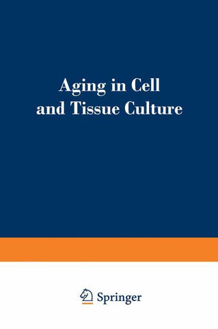 Aging in Cell and Tissue Culture