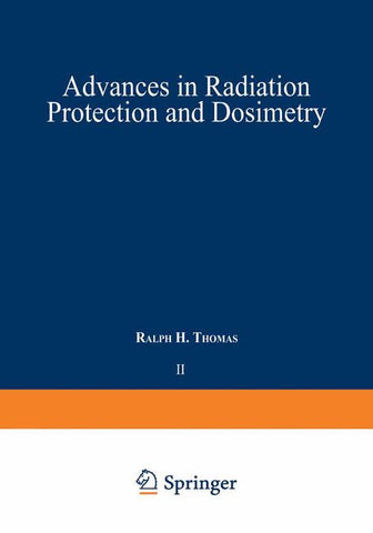 Advances in Radiation Protection and Dosimetry in Medicine