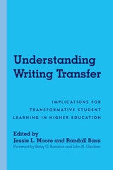 Understanding Writing Transfer