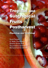 Tropical and Subtropical Fruits Postharvest [CANCELLED]