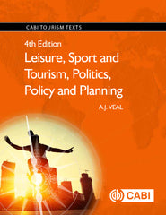 Leisure, Sport and Tourism, Politics, Policy and Planning