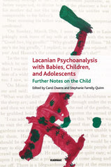 Lacanian Psychoanalysis with Babies, Children, and Adolescents