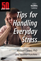 50 Plus One Tips for Handling Stress