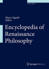 Encyclopedia of Renaissance Philosophy