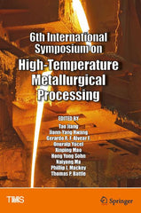 6th International Symposium on High-Temperature Metallurgical Processing