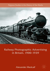 Railway Photographic Advertising in Britain, 1900-1939