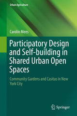Participatory Design and Self-building in Shared Urban Open Spaces