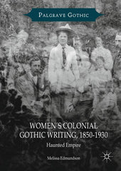 Women's Colonial Gothic Writing, 1850-1930
