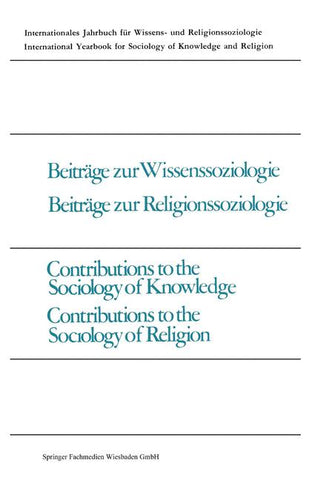 Beiträge zur Wissenssoziologie, Beiträge zur Religionssoziologie / Contributions to the Sociology of Knowledge, Contributions to the Sociology of Religion