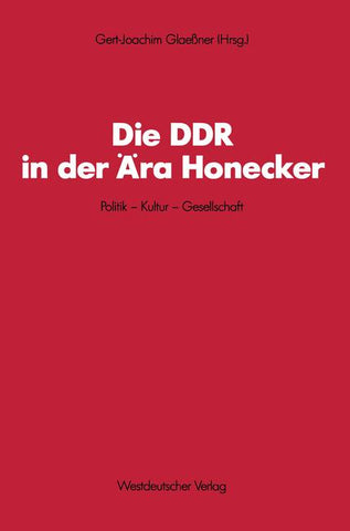 Die DDR in der Ära Honecker