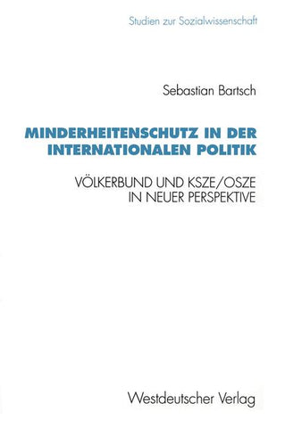 Minderheitenschutz in der internationalen Politik