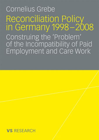 Reconciliation Policy in Germany 1998-2008
