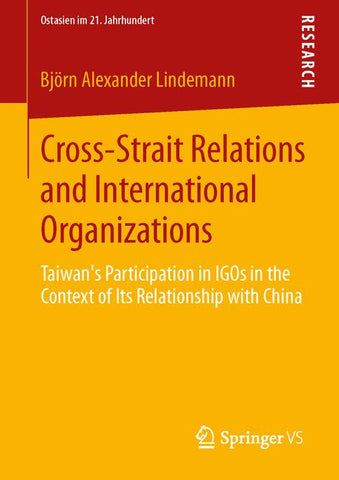 Cross-Strait Relations and International Organizations