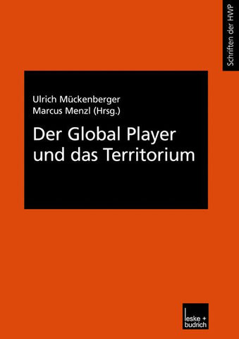 Der Global Player und das Territorium