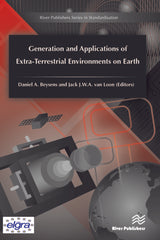 Generation and Applications of Extra-Terrestrial Environments on Earth