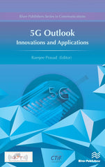 5G Outlook – Innovations and Applications