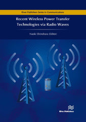 Recent Wireless Power Transfer Technologies via Radio Waves