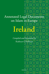 Annotated Legal Documents on Islam in Europe: Ireland
