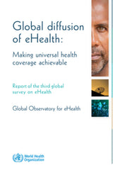 Global Diffusion of eHealth - Making Universal Health Coverage Achievable
