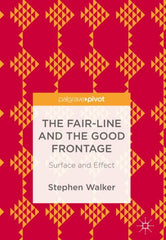 The Fair-Line and the Good Frontage