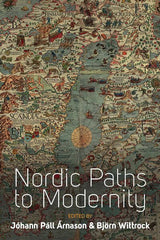 Nordic Paths to Modernity