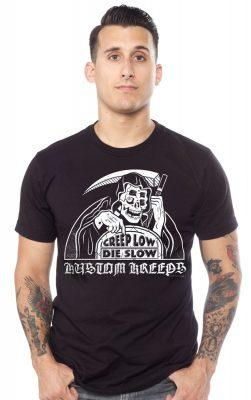Creep low, Die Slow T-Shirt - Strange Things Emporium