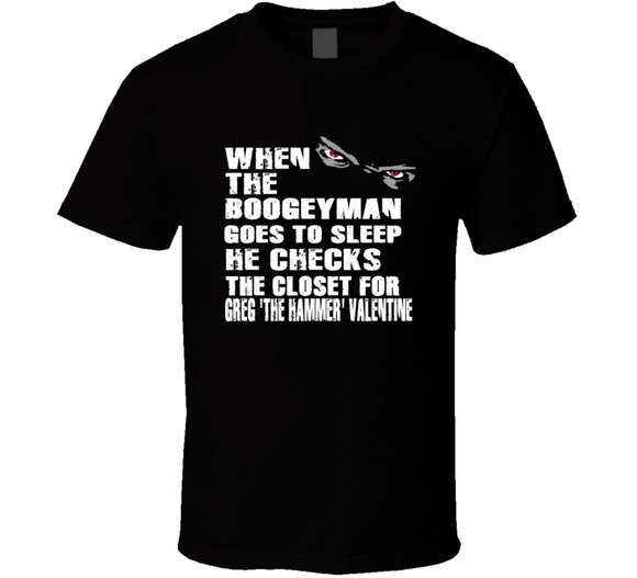 Greg The Hammer Valentine Boogeyman Checks Closet Retro Wrestling T Shirt - Blazintees.com