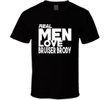 Bruiser Brody Real Men Love Retro Wrestling T Shirt - Blazintees.com
