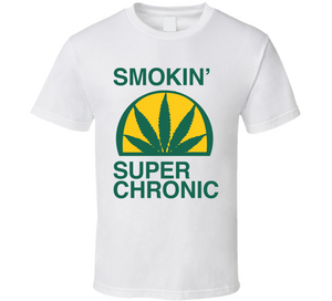 Smokin Super Chronic Weed Cannabis Hip Hop Rap T Shirt - Blazintees.com