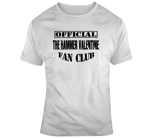 The Hammer Valentine Official Fan Club Wrestling T Shirt - Blazintees.com