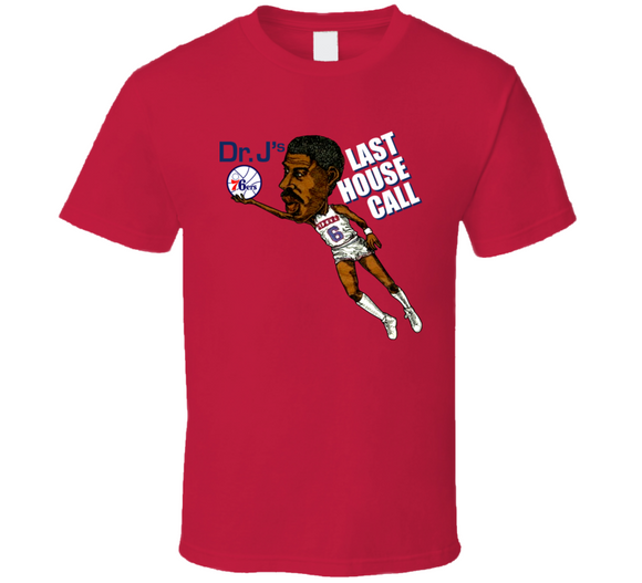 Dr J Julius Erving Last House Call Philadelphia Basketball Caricature T Shirt - Blazintees.com