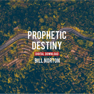 Prophetic Destiny - Digital Copy