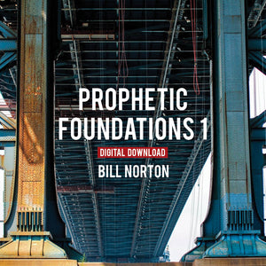 Prophetic Foundations I - Digital Copy