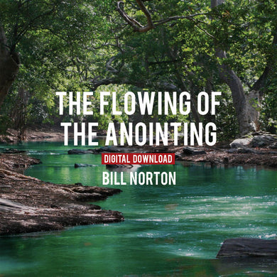 Flowing of the Anointing, The - Digital Copy